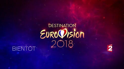 ΓΑΛΛΙΑ: Οι υπόλοιπες συμμετοχές του Destination Eurovision 2018!